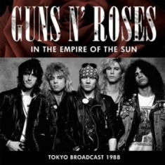 Guns N' Roses - In The Empire Of The Sun (Tokyo 198