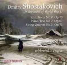 Shostakovich, Dmitry - In The Wake Of World War 2