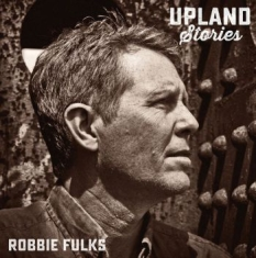 Fulks Robbie - Upland Stories