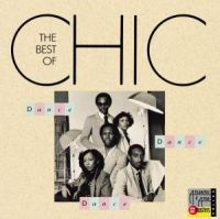 Chic - Dance, Dance, Dance: The Best