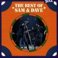 Sam & Dave - The Best Of Sam And Dave