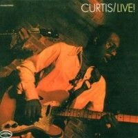 Curtis Mayfield - Curtis Live!