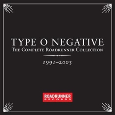 Type O Negative - The Complete Roadrunner Collec