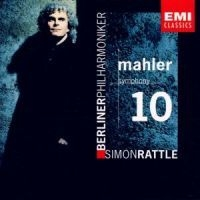 Sir Simon Rattle - Mahler: Symphony No.10