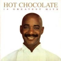 Hot Chocolate - 14 Greatest Hits