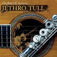 Jethro Tull - The Best Of Acoustic Jethro Tu