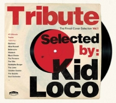 Blandade Artister - Tribute Selected By Kid Loco