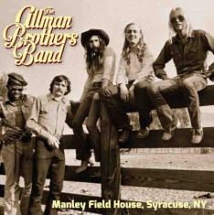 Allman Brothers Band - Manley Field House, Syracuse N.Y.