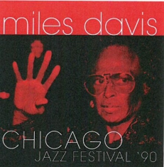 DAVIS MILES - Chicago Jazz Festival '90