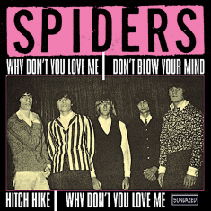 Spiders - Why Don't You Love Me +3