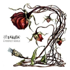 Takida - A Perfect World (Digi)