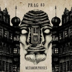 Prag 83 - Metamorphoses