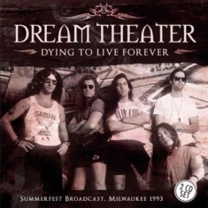 Dream Theater - Dying To Live Forever 2 Cd (Broadca