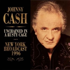 Cash Johnny - Unchained In A Rusty Cage (1990 Bro