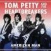 Petty Tom & The Heartbreakers - American Man (Broadcast 1978)
