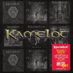 Kamelot - Where I Reign: The Very Best O