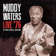 Waters Muddy - Live '76