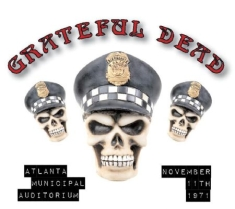 Grateful Dead - Atlanata Auditorium 11/11/1971