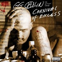Allin Gg - Carnival Of Excess (Expanded Versio