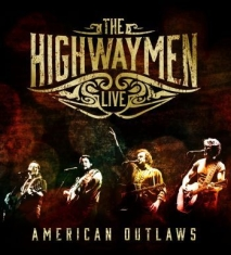 The Highwaymen - Live - American Outlaws (3-Cd/Blu-R