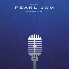 Pearl Jam - Chicago 1995 Vol.2 (2Lp)