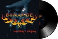 Bonafide - Somethings Dripping - Lp