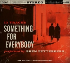 Zetterberg Sven - Something For Everybody
