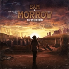 Morrow Sam - There Is No Map