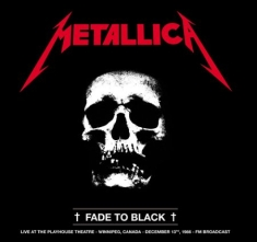Metallica - Fade To Black (1986 Fm)