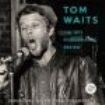 Tom Waits - 1977 Performance Review The (2 Cd)