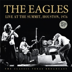 Eagles - Live At The Summit, Houston, 1976 (