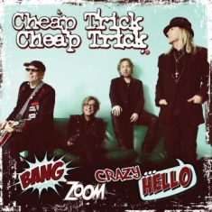 Cheap Trick - Bang Zoom Crazy... Hello