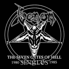 Venom - Seven Gates Of Hell : The Singles (