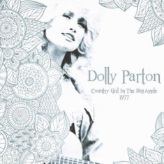 Parton Dolly - Country Girl Inthe Big Apple (2Lp)
