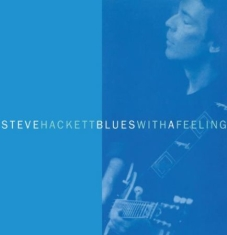 Hackett Steve - Blues With A Feeling - Expanded