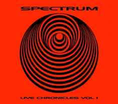 Spectrum - Live Chronicles Vol.1
