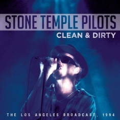 Stone Temple Pilots - Clean And Dirty