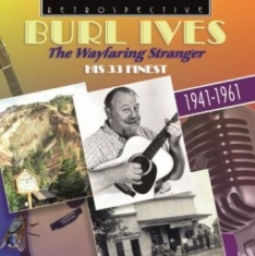 Ives, Burl - Wayfaring Stranger (The)