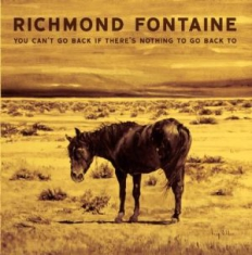 Richmond Fontaine - You Can't Go Back..  Res Yellow Vin