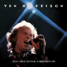 Van Morrison - ..It's Too Late To Stop Now...Volum