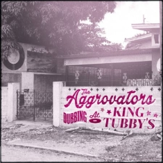 Aggrovators - Dubbing At King Tubby's - Part 1