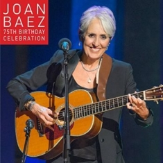 Baez Joan - 75Th Birthday Celebration