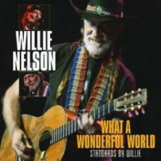 Nelson Willie - What A Wonderful World