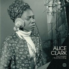 Alice Clark - Complete Studio Recordings