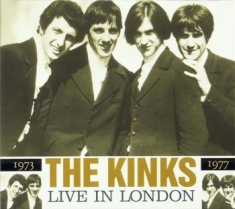 Kinks The - Live In London 1973/1977