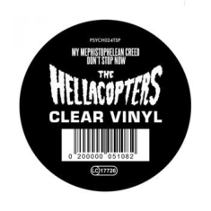 Hellacopters - My Mephistophelean Creed / Don't St
