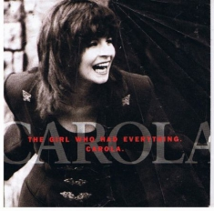Carola - The Girl Who Had Everything