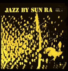 Sun Ra - Jazz By Sun Ra Vol.1