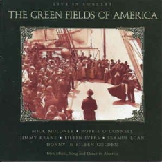 Greenfields Of America - Live In Concert