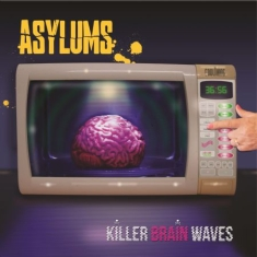 Asylums - Killer Brain Waves